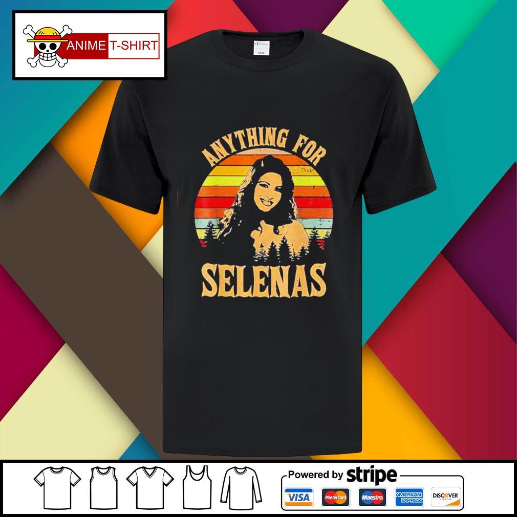 Anything for Selenas vintage shirt