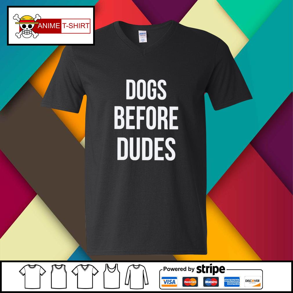 Dogs before dudes s v-neck-t-shirt