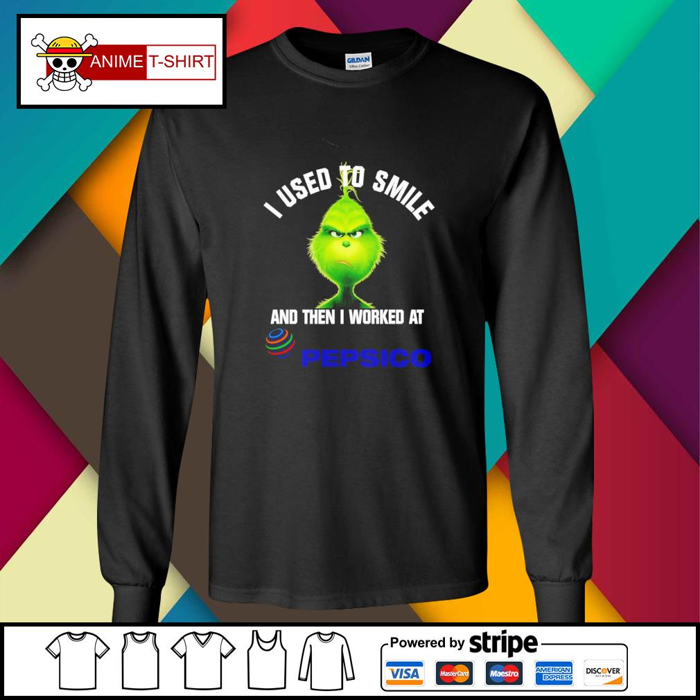 Grinch I used to smile and then I worked at Pepsico longsleeve-tee