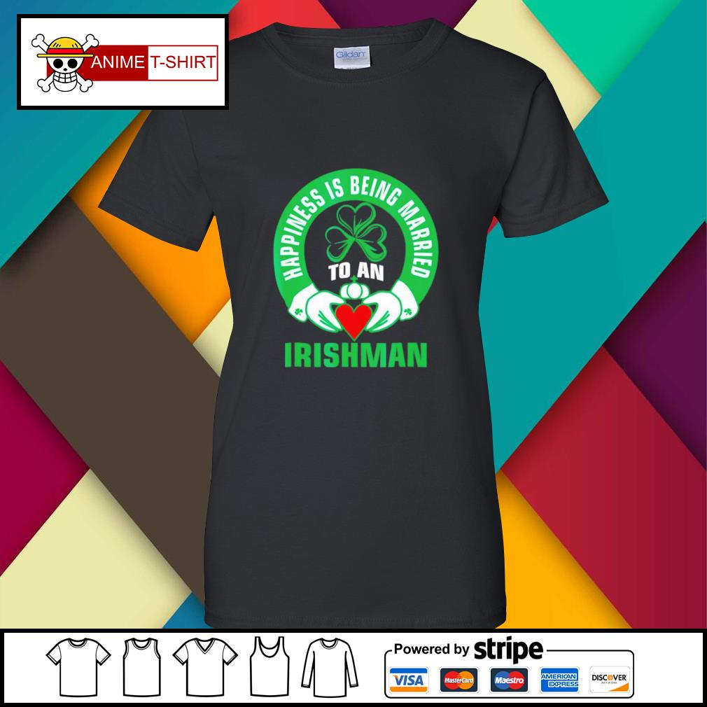 Happiness is being married to an Irishman ladies-tee