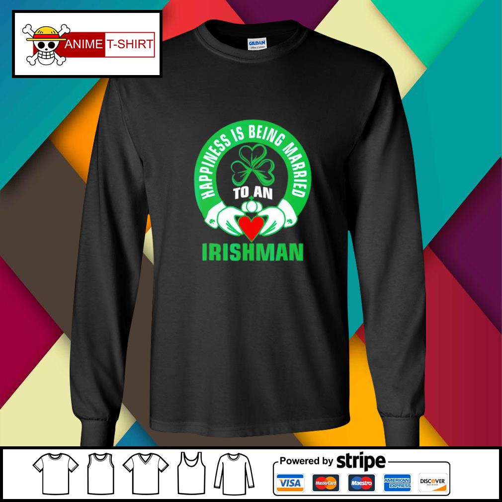 Happiness is being married to an Irishman longsleeve-tee