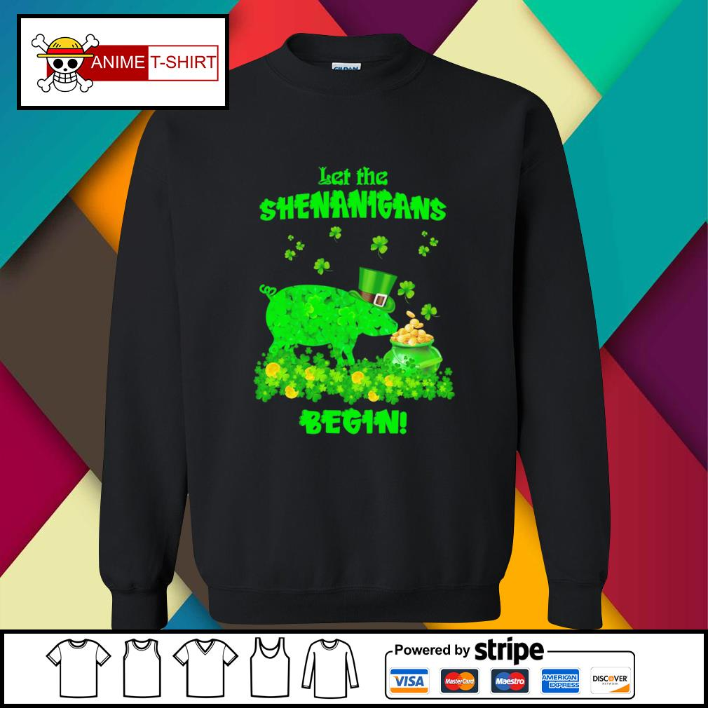 St Patrick's pig let the shenanigans begin gift for sweater