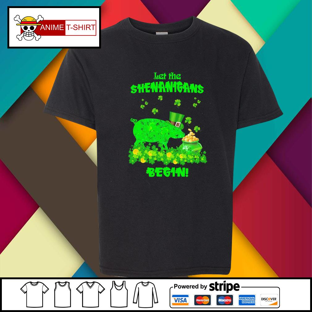 St Patrick's pig let the shenanigans begin gift for youth-tee