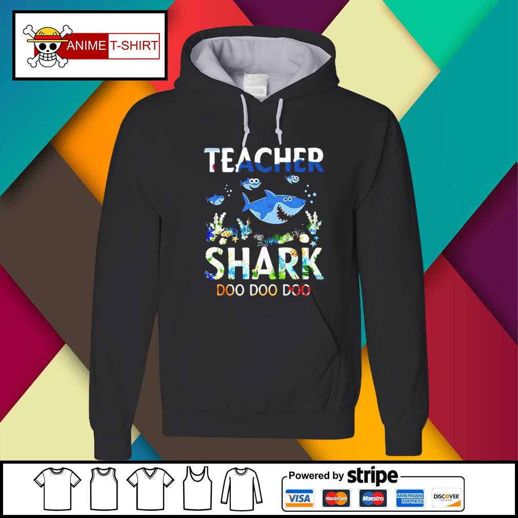 Teacher shark doo doo doo Hoodie