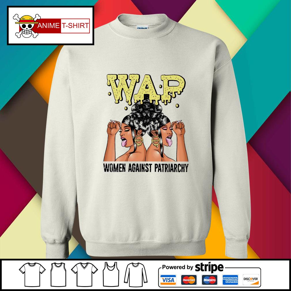 Wap woman against patriarchy sweater