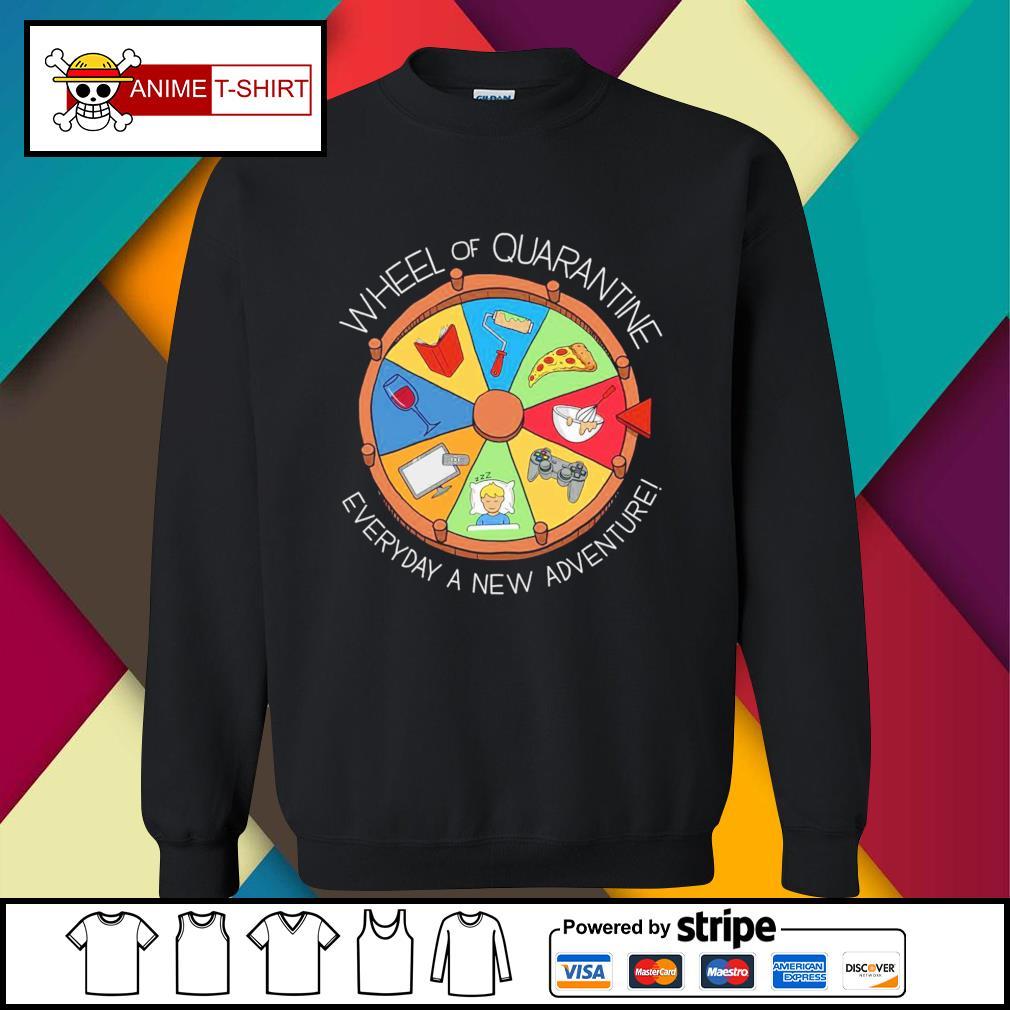 Wheel of quarantine everyday a new adventure sweater