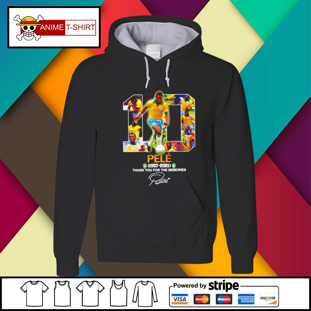10 pele 1957 2021 thank you for the memories signature Hoodie