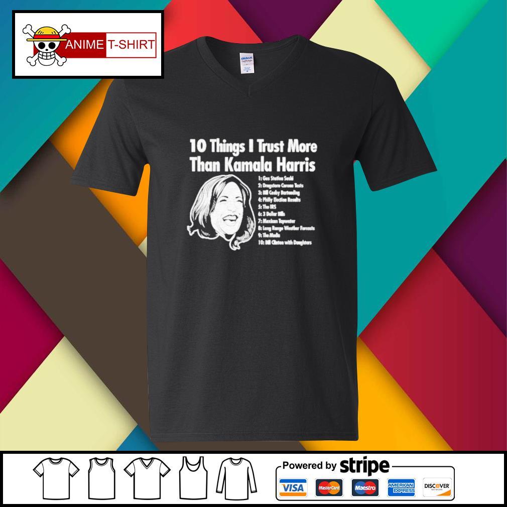 10 things I trust more than Kamala Harris v-neck-t-shirt