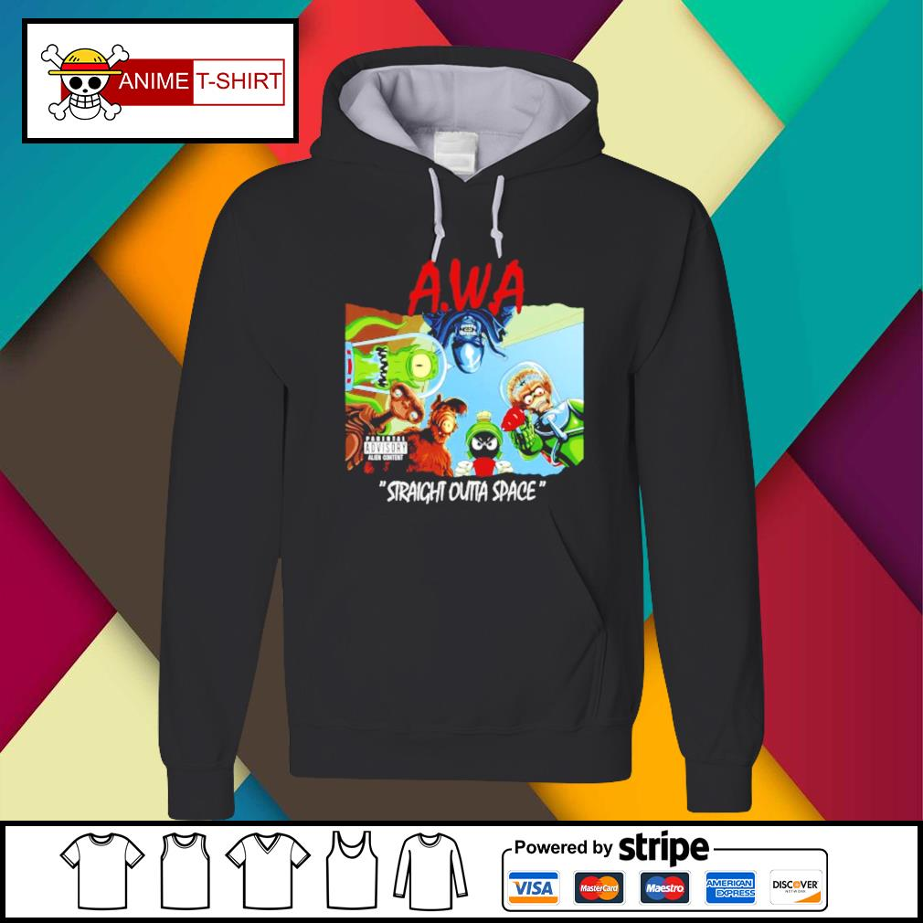 Awa straight outta space Hoodie