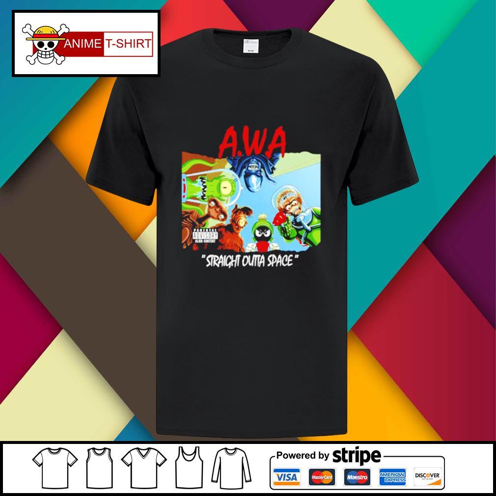 Awa straight outta space shirt