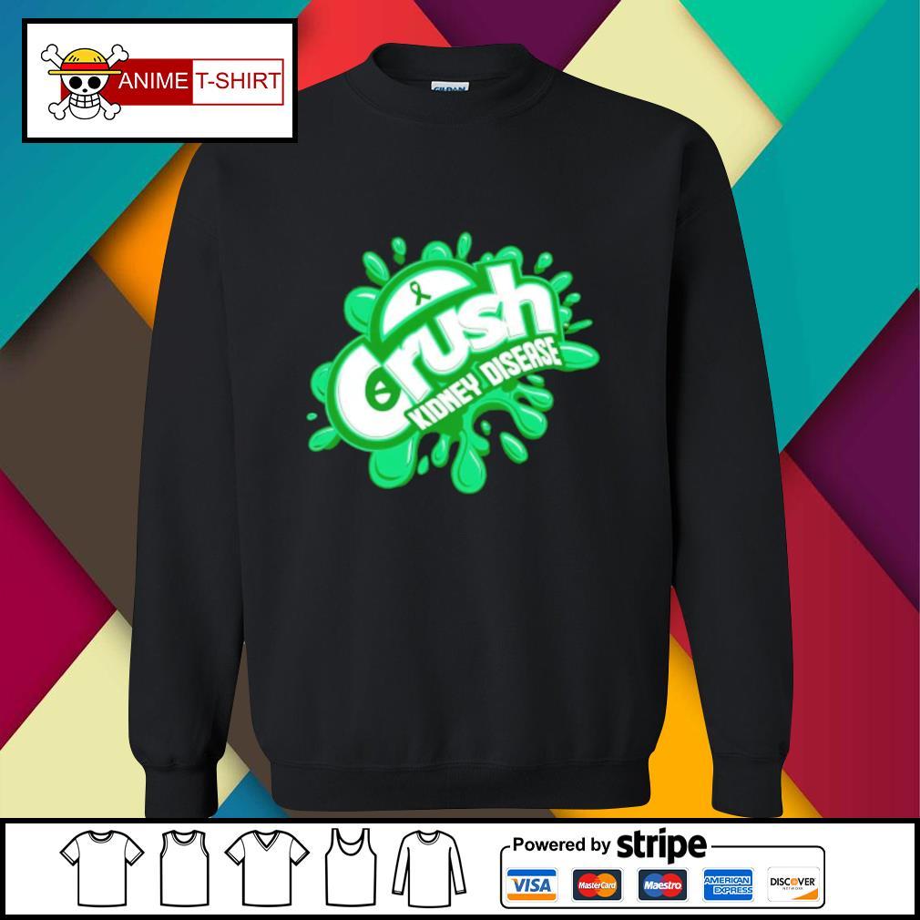 Crush kidney disease sweater