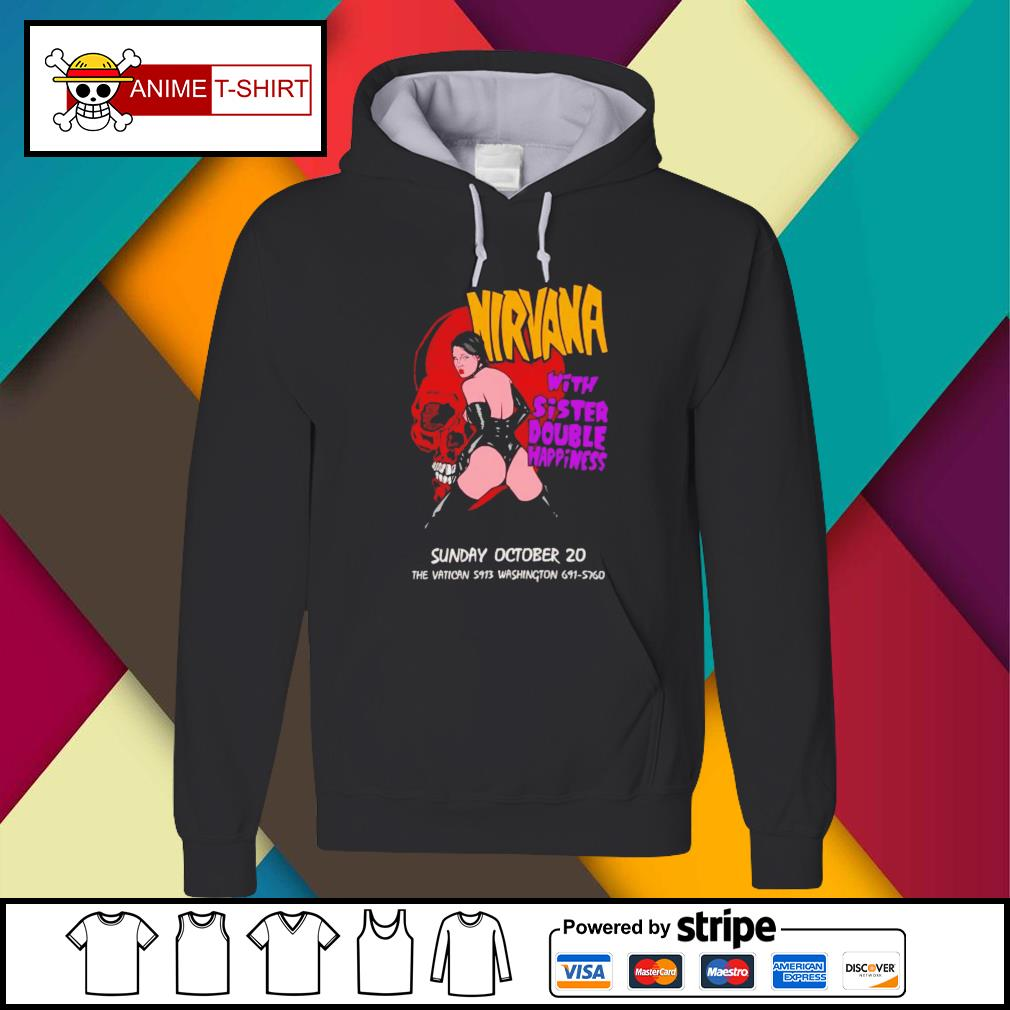 Nirvana with sister double happiness sunday october 20 Hoodie