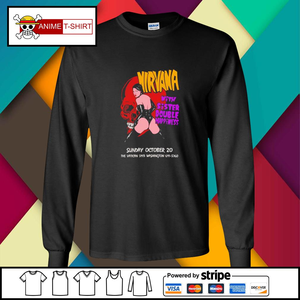 Nirvana with sister double happiness sunday october 20 longsleeve-tee