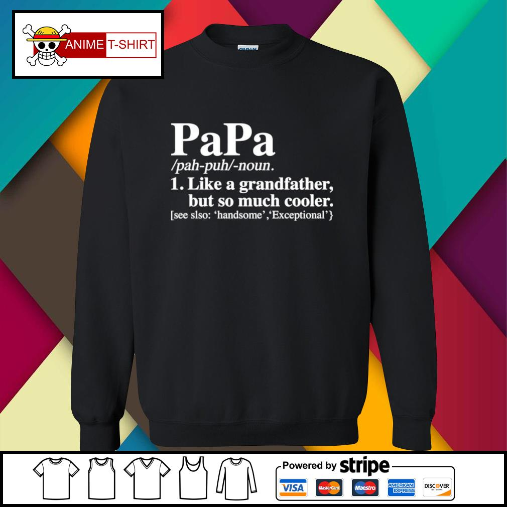 Papa like a grandfather but so much cooler sweater