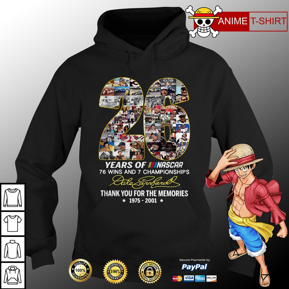 26 years of Nascar 76 wins and 7 championships hoodie