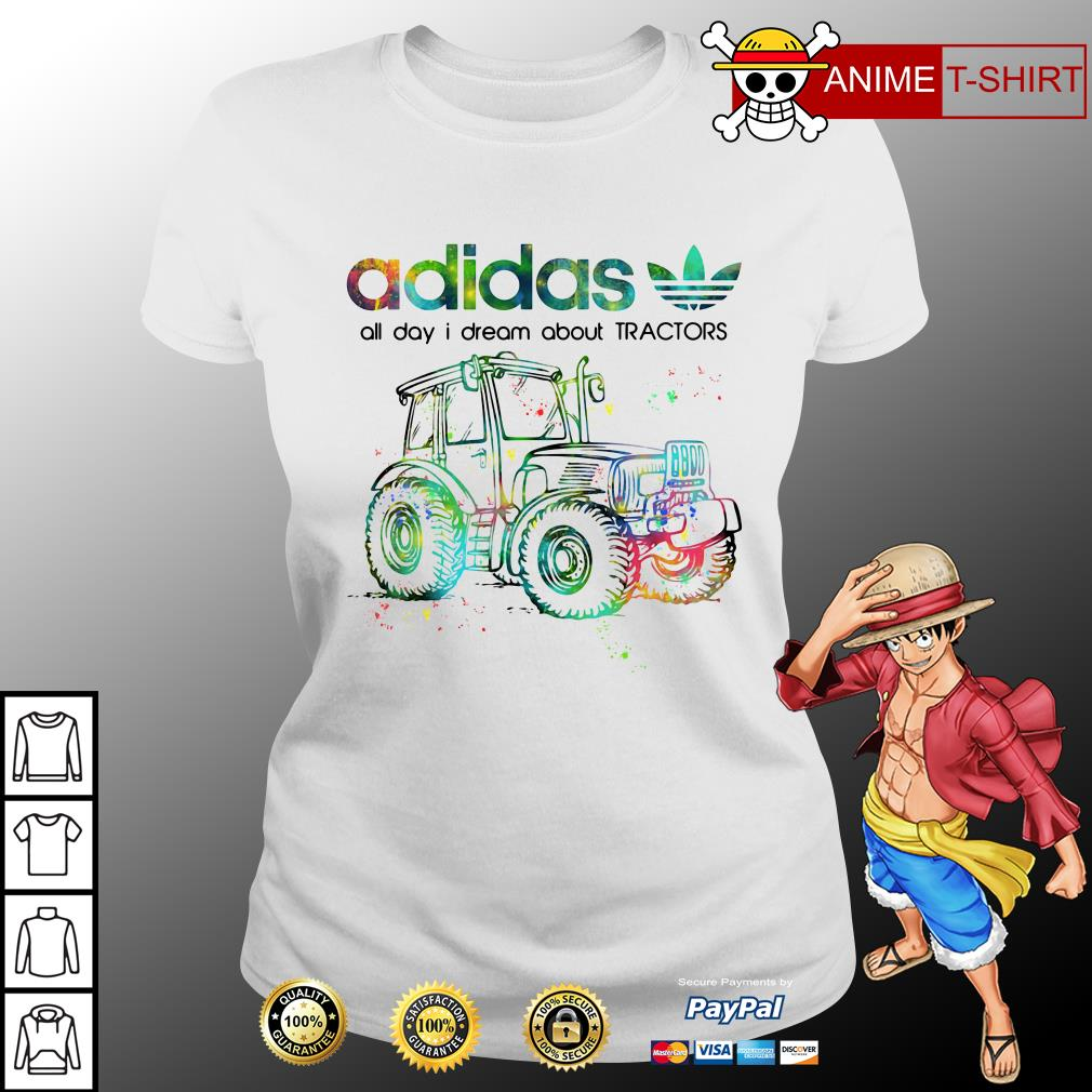 Adidas all day I dream about Tractors ladies tee