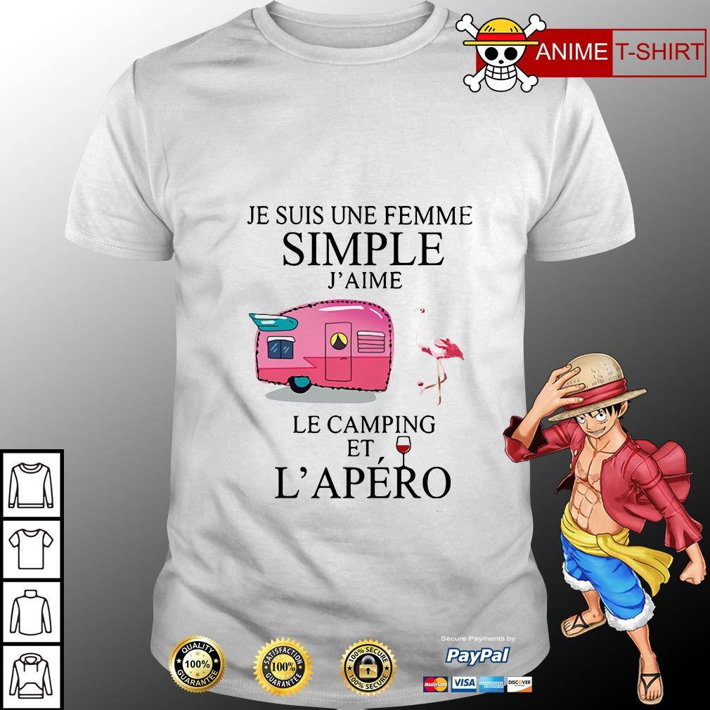 Flamingo Je Suis Une femme simple j'aime le camping et L'apero shirt