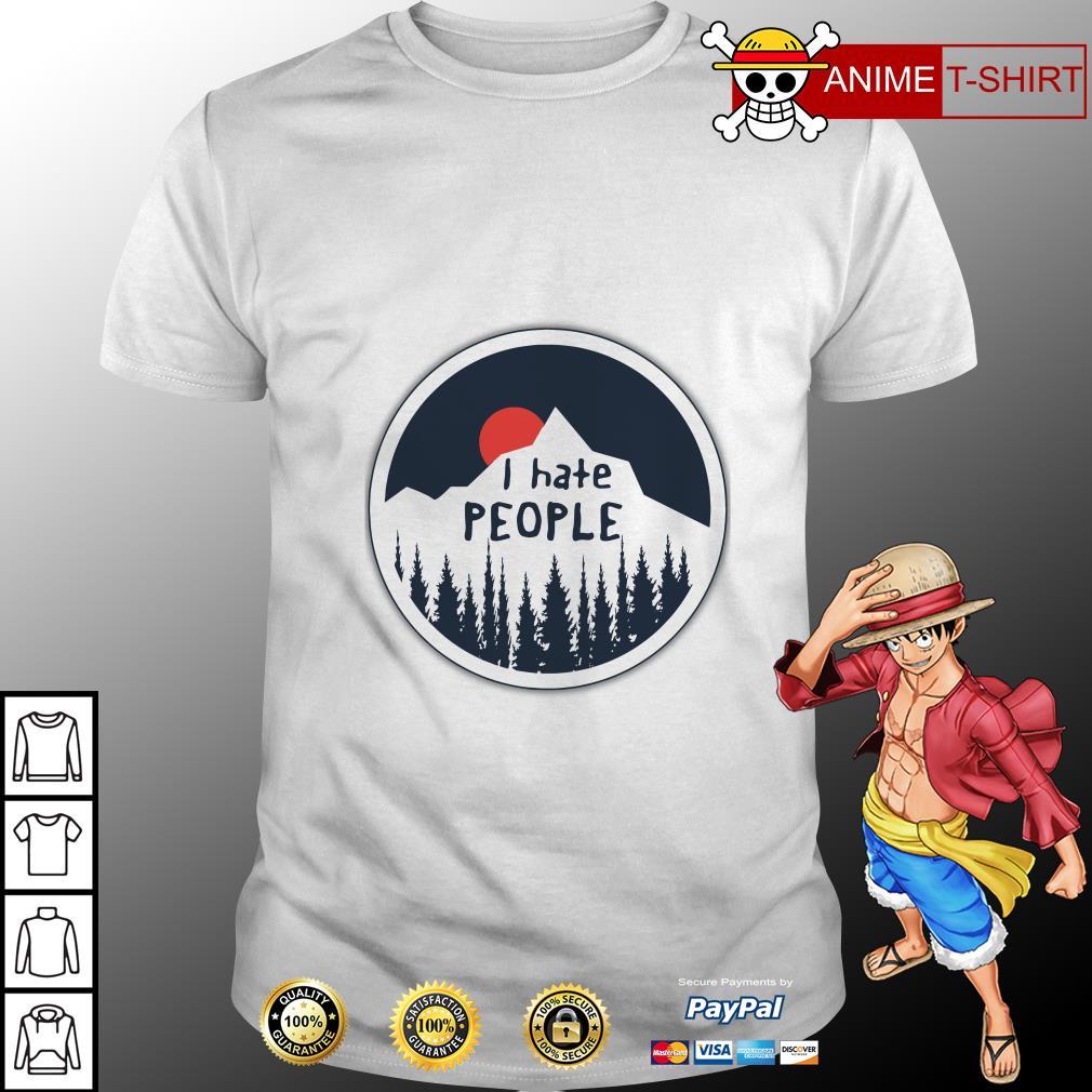 I hate people shirt