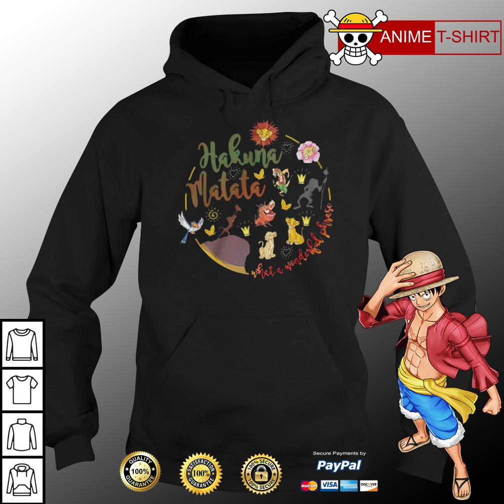 hakuna matata what a wonderful phrase hoodie
