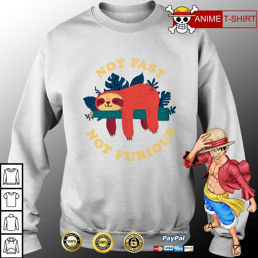 Sloth not fast not furious sweater