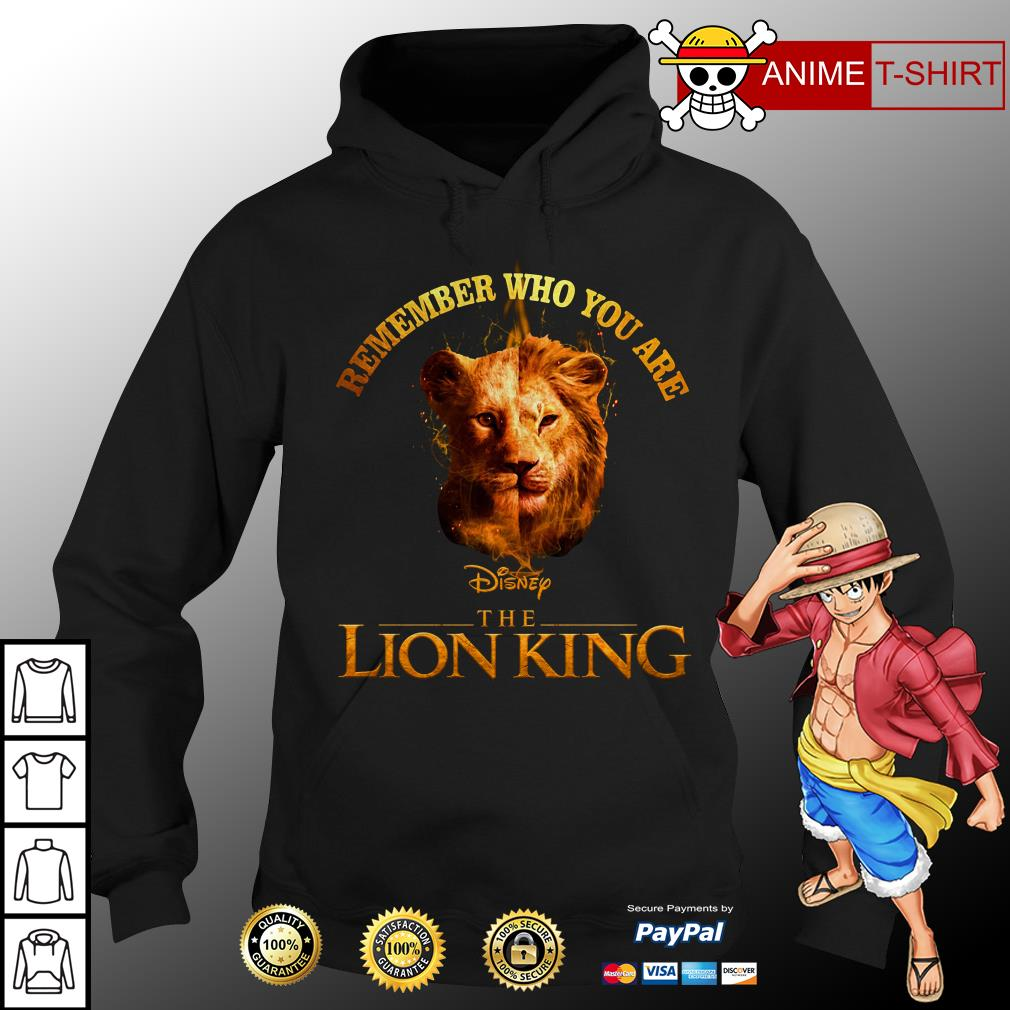 Remember Who You Are Disney The Lion King Shirt Hoodie