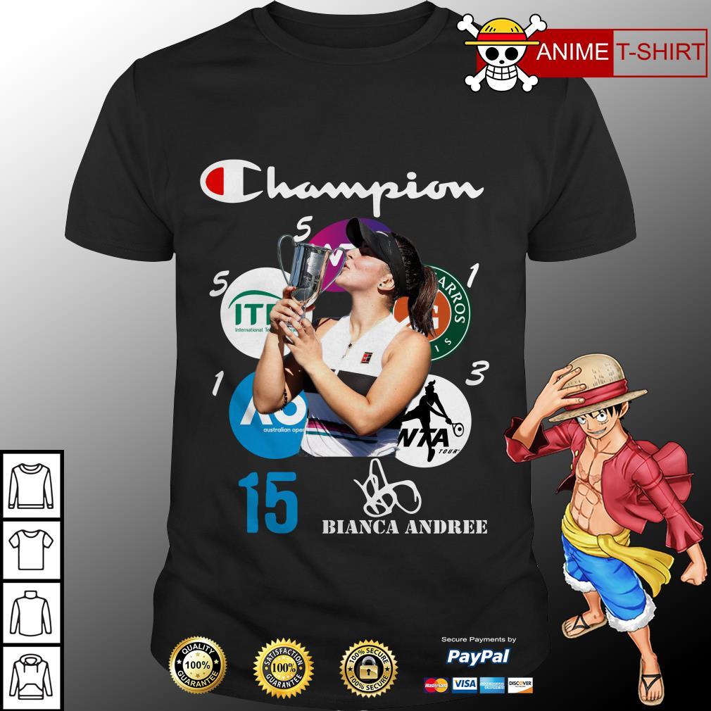 Bianca Andreescu 15 Champion signature shirt