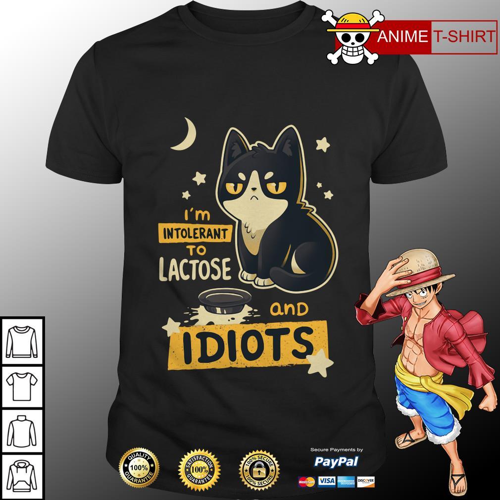Cat I'm intolerant to lactose and idiots shirt
