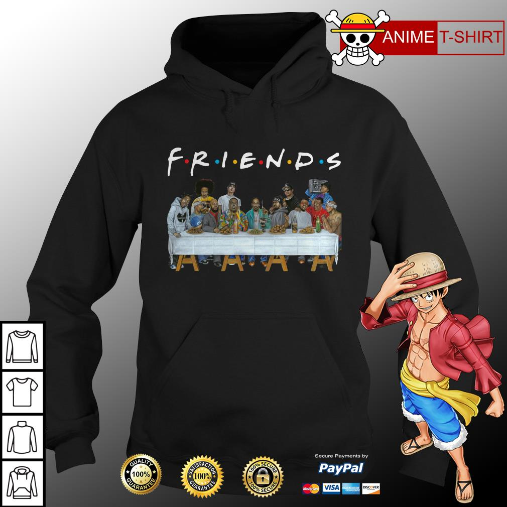 Nice Legends Rapper's Last Supper Friends hoodie