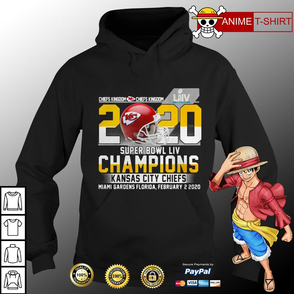 Chiefs Kingdom 2020 Super Bowl LIV Champions Kansas City Chiefs Miami Gardens Florida hoodie