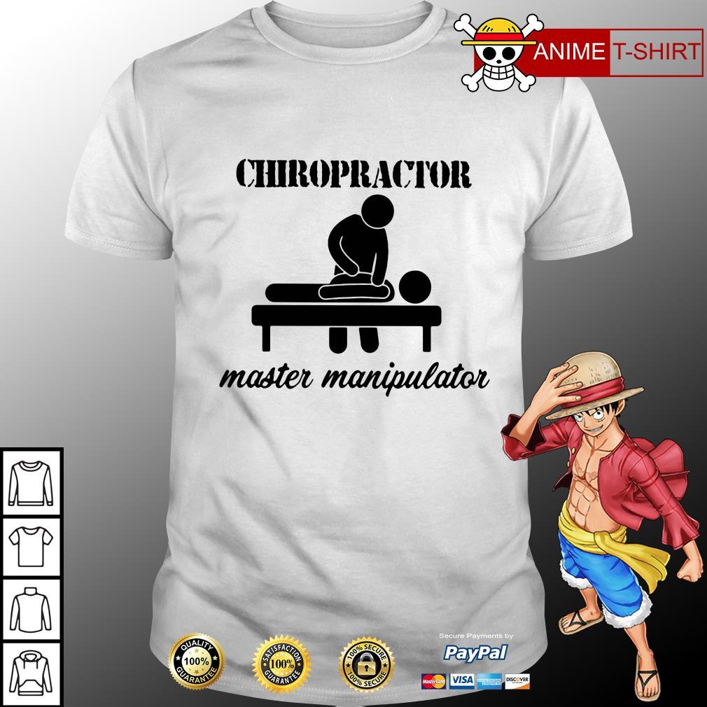Chiropractor master manipulator shirt