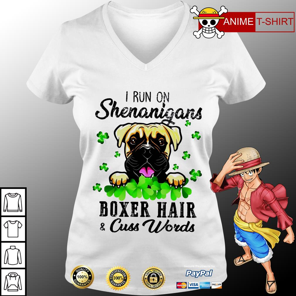 I run on shenanigans boxer hair cuss words v-neck t-shirt