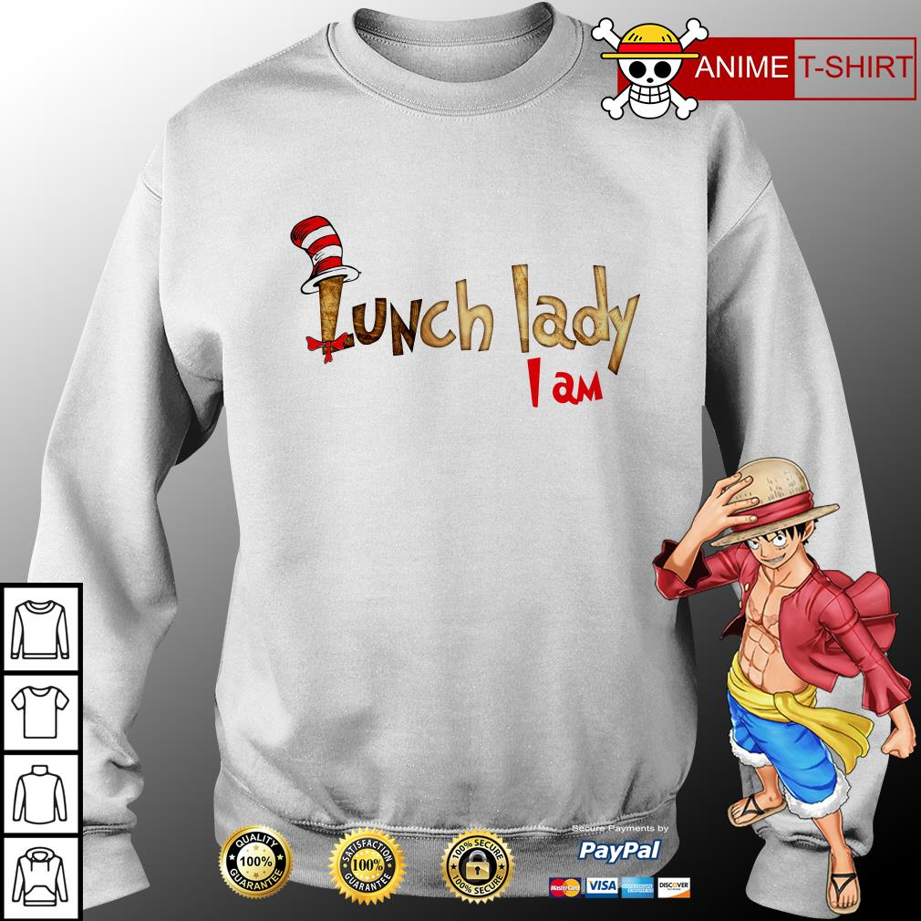 Lunch lady I am sweater