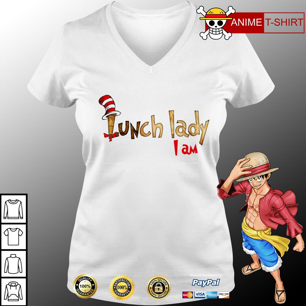 Lunch lady I am v-neck t-shirt