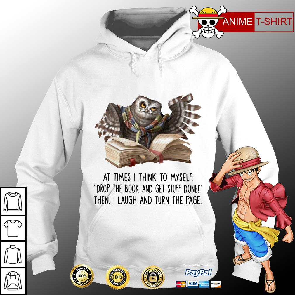 Owl At Times I Think To Myself hoodie