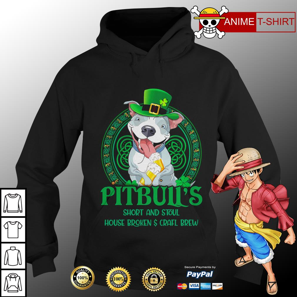 Pitbull's short and stout house broken craft brew hoodie