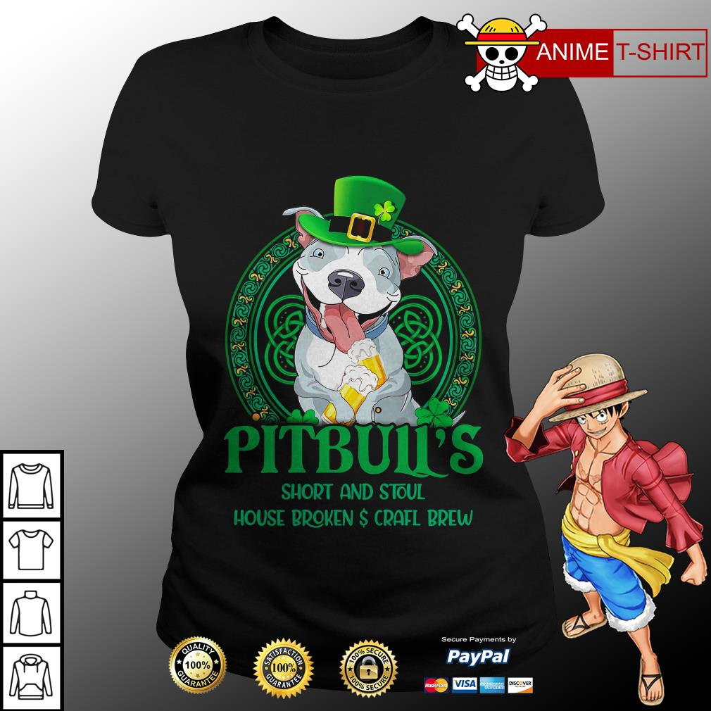 Pitbull's short and stout house broken craft brew ladies tee