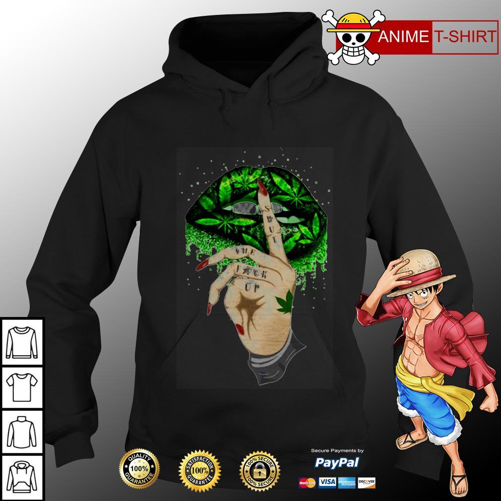 Shut the fuck up hoodie