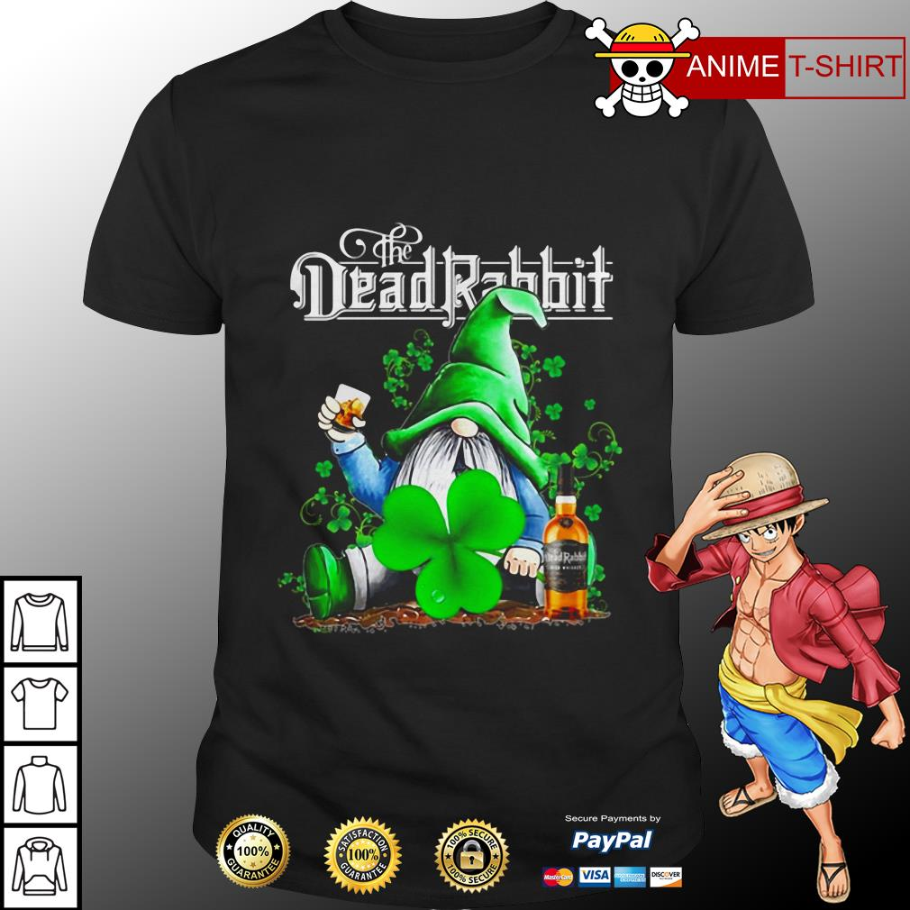 St Patrick's day Gnome drinking the dead rabbit shirt