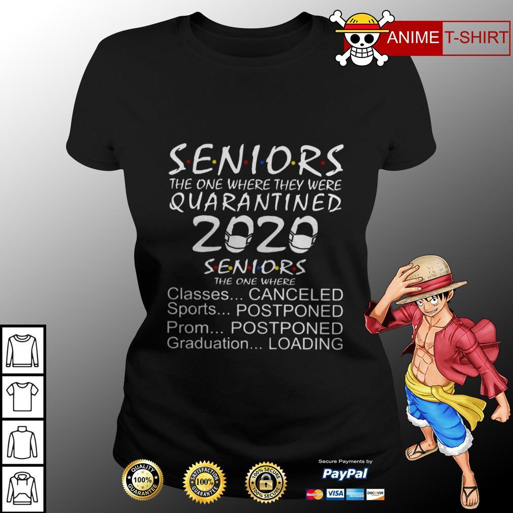 Seniors the one where they were quarantine 2020 seniors the one where ladies tee