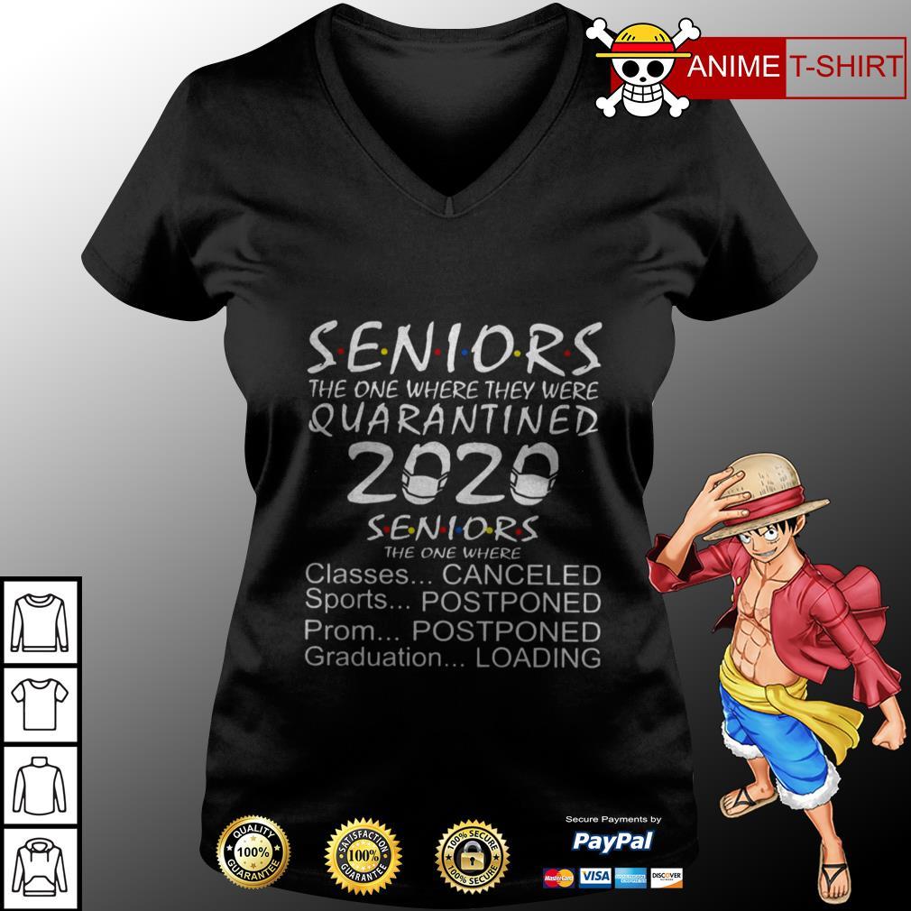 Seniors the one where they were quarantine 2020 seniors the one where v-neck t-shirt