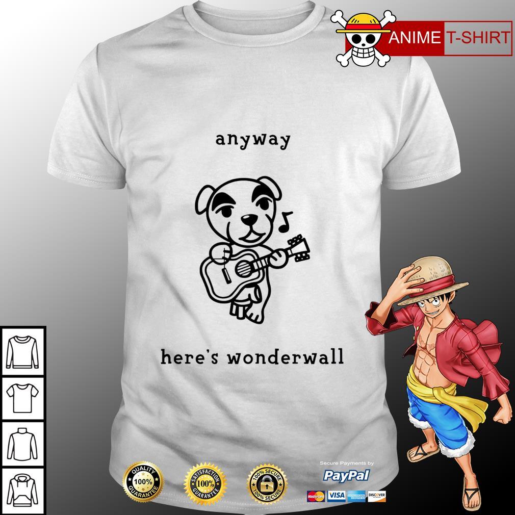 Anyway here's wonderwall shirt