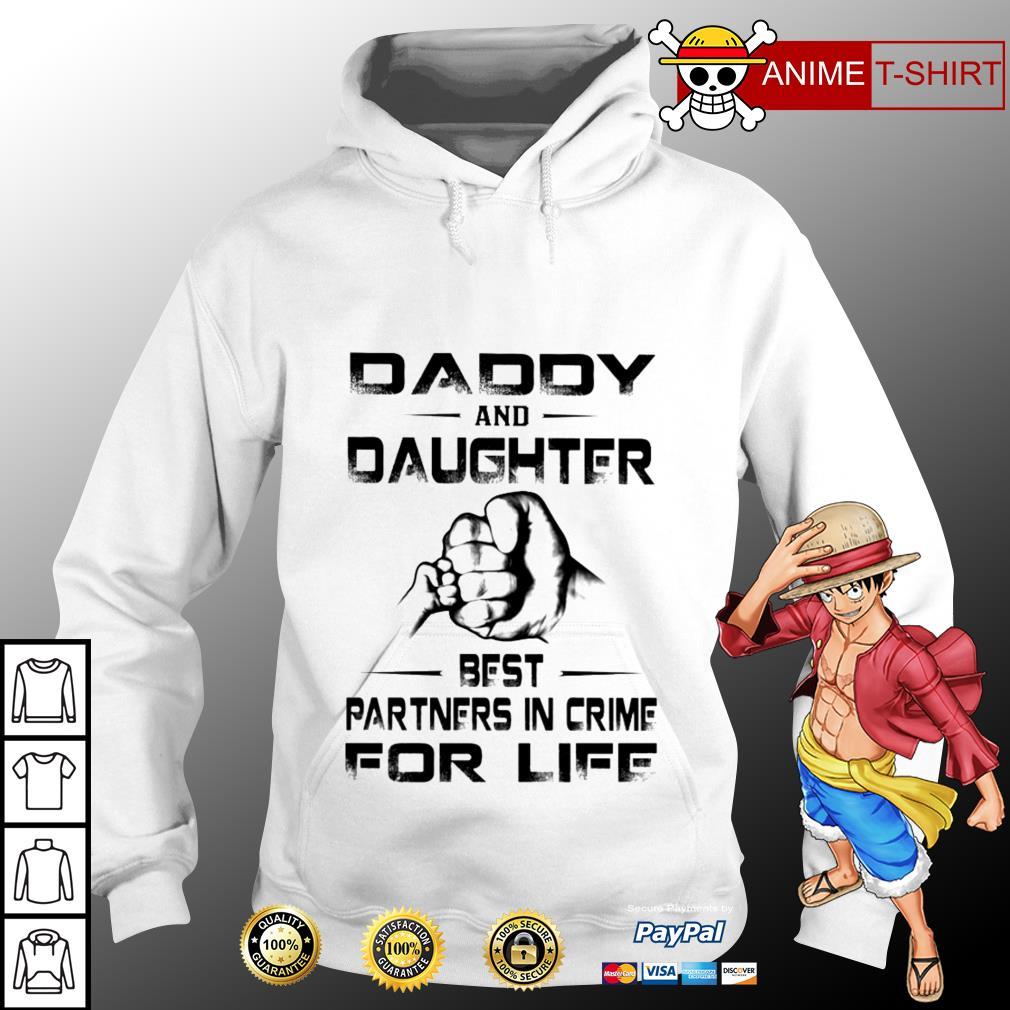 Daddy and daughter best partners in crime for life hoodie