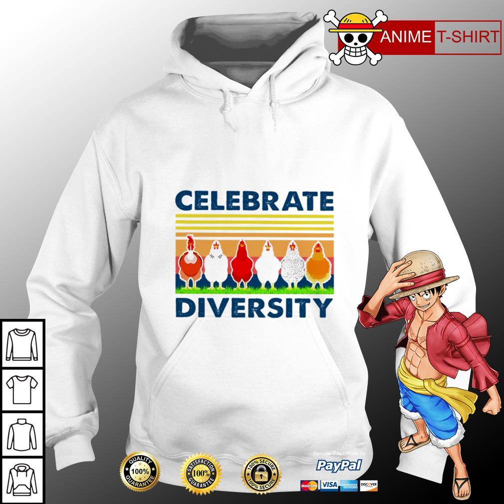 Chicken Celebrate diversity vintage hoodie