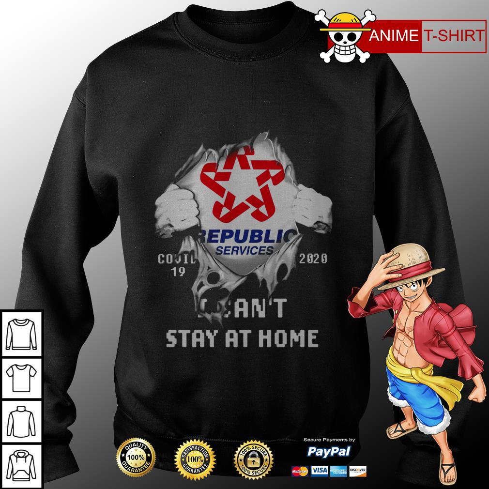 Republic services covid 19 20020 I can't stay at home sweater