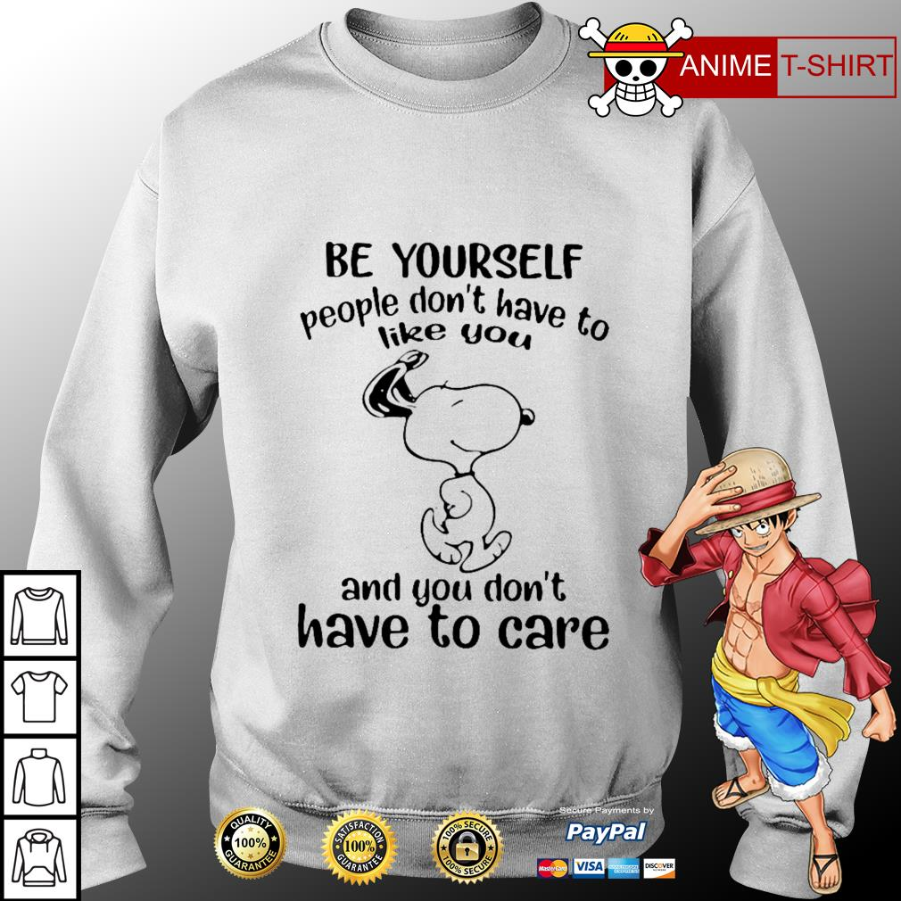 Snoopy Be yourself people don't have to like you and you don't have to care sweater