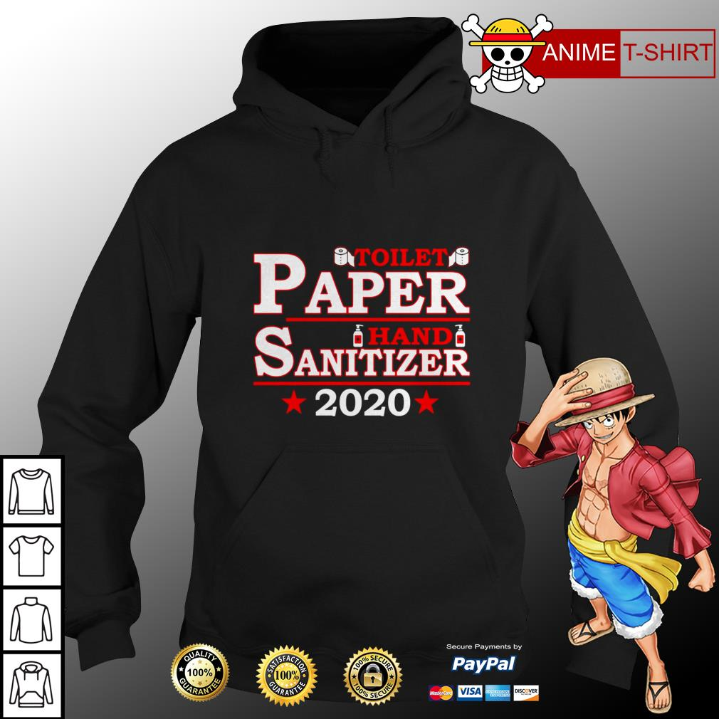 Toilet paper hand sanitizer 2020 hoodie