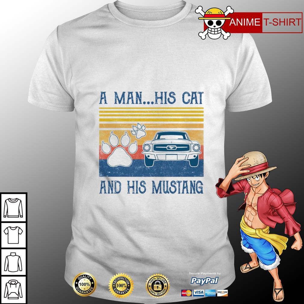 A man his cat and his mustang vintage shirt
