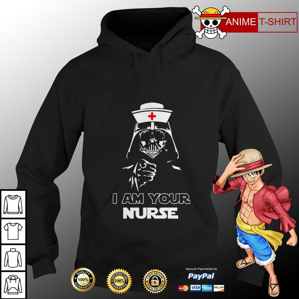 I am your nurse Hoodie