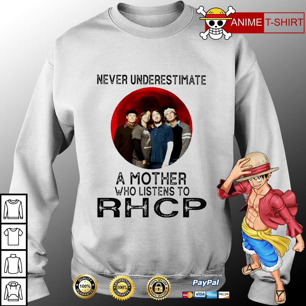 Never underestimate a mother who listens to Rhcp Sweater