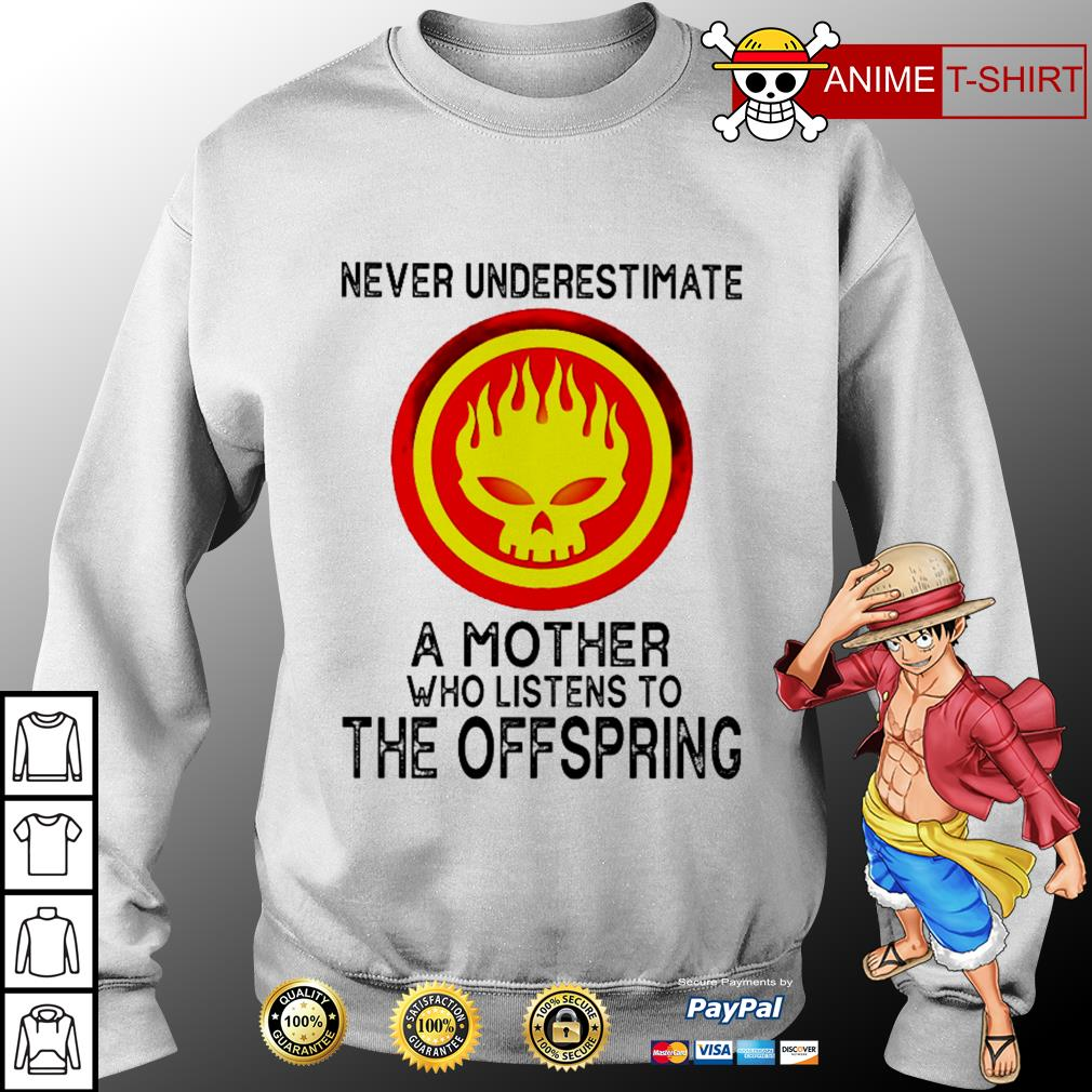 Never underestimate a mother who listens to The Offspring Sweater